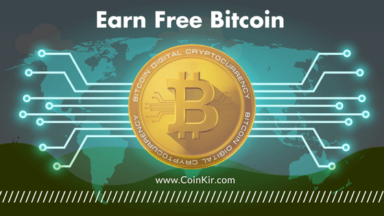 Earn Free Bitcoin Best Ways To Earn Btc 2018 Guide